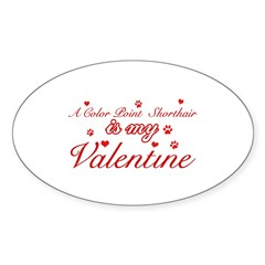 A Color Point Shorthair is my valentine Decal