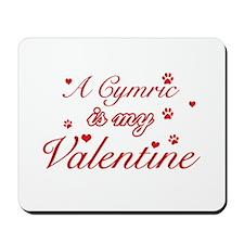 A Cymric is my valentine Mousepad