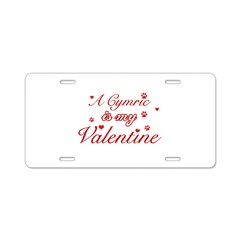 A Cymric is my valentine Aluminum License Plate