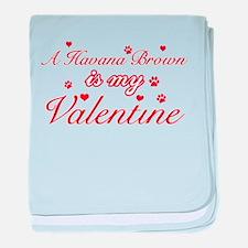 A Havana Brown is my valentine baby blanket