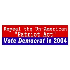 Repeal Patriot Act Bumper Bumper Sticker