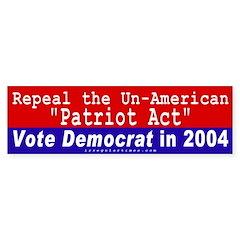 Repeal Patriot Act Bumper Bumper Sticker