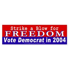 Vote Democrat for Freedom Bumper Bumper Sticker
