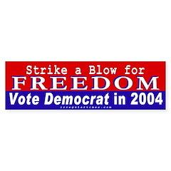 Vote Democrat for Freedom Bumper Bumper Sticker