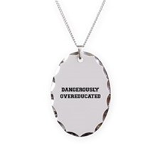 Dangerously Overeducated Necklace Oval Charm