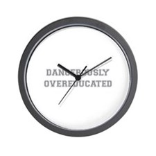 Dangerously Overeducated Wall Clock