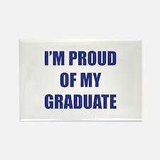 I'm proud of my graduate Rectangle Magnet