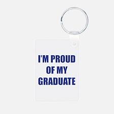 I'm proud of my graduate Keychains