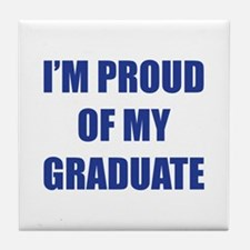 I'm proud of my graduate Tile Coaster