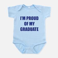 I'm proud of my graduate Infant Bodysuit