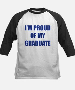 I'm proud of my graduate Tee