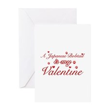 A Japanese Bobtail is my valentine Greeting Card
