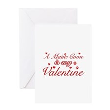 A Maine Coon is my valentine Greeting Card