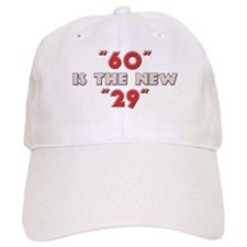 """60"" is the New ""29"" Baseball Cap"