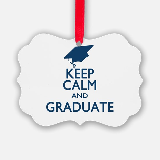 Keep Calm and Graduate Ornament