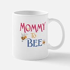 Mommy to Bee Mug