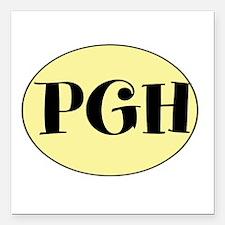 "PGH! Pittsburgh, PA! Fun! Square Car Magnet 3"" x 3"