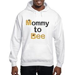 Mom to Be Hoodie