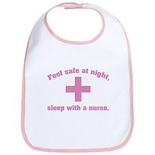 Feel safe at night, sleep with a nurse. Bib