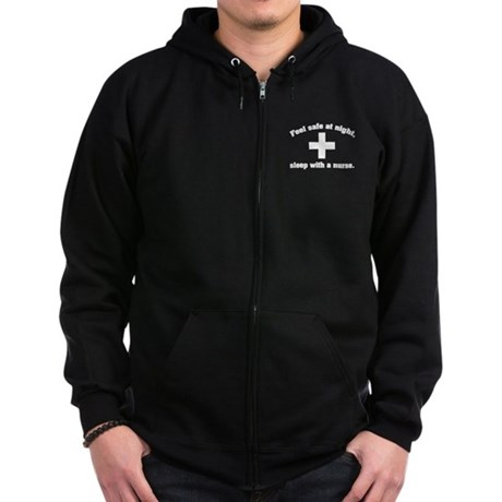 Feel safe at night, sleep with a nurse. Zip Hoodie