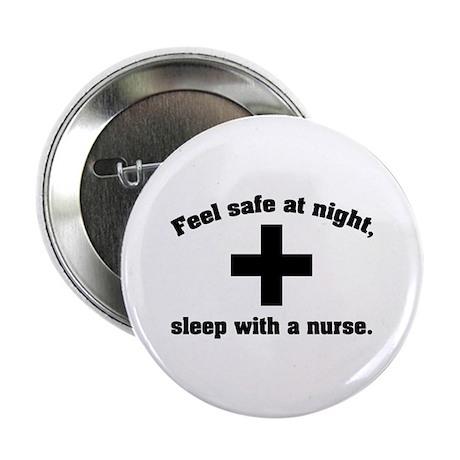 """Feel safe at night, sleep with a nurse. 2.25"""" Butt"""