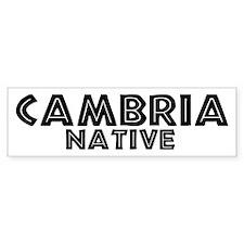 Cambria Native Bumper Bumper Sticker