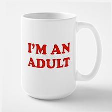 I'm an Adult Mug