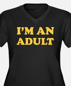 I'm an Adult Women's Plus Size V-Neck Dark T-Shirt