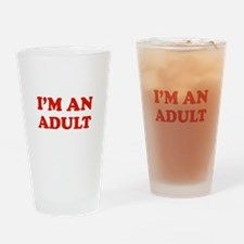 I'm an Adult Drinking Glass