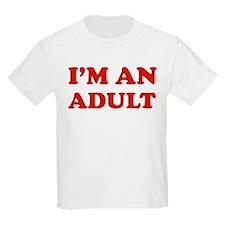I'm an Adult T-Shirt