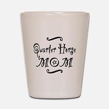 Quarter Horse MOM Shot Glass