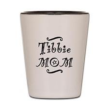 Tibbie MOM Shot Glass