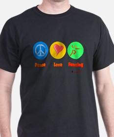 Peace Love Fencing 6000.png T-Shirt