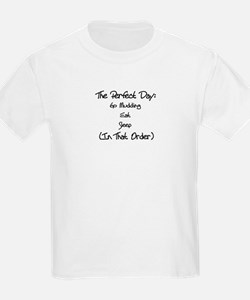 The Perfect Day Of Mudding T-Shirt