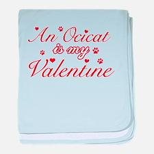 An Ocicat is my Valentine baby blanket