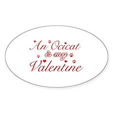 An Ocicat is my Valentine Decal