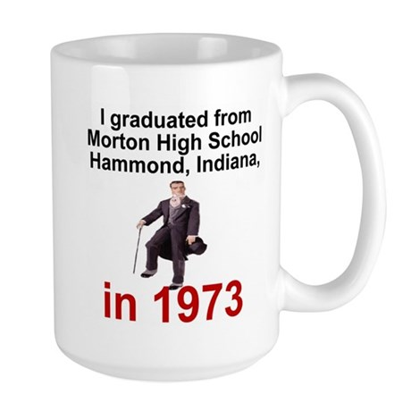 Morton Class Of 1973<BR>Big Coffee Mug