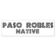 Paso Robles Native Bumper Bumper Sticker
