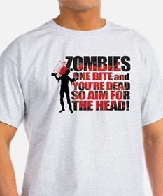 ZOMBIES: ONE BITE AND YOUR DEAD AIM FOR THE HEAD L