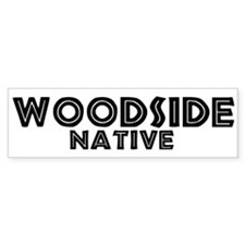 Woodside Native Bumper Bumper Sticker
