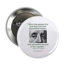 "Ben Franklin Money Quote 2.25"" Button (10 pac"