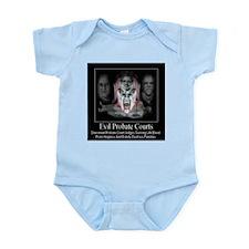 Evil Probate Courts Infant Bodysuit