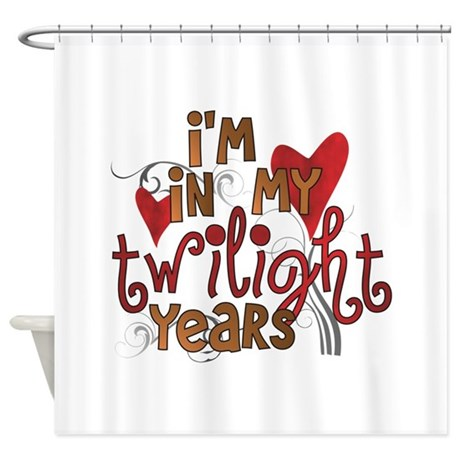 Funny Twilight Years Shower Curtain