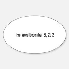 I survived 12.21.12 Decal