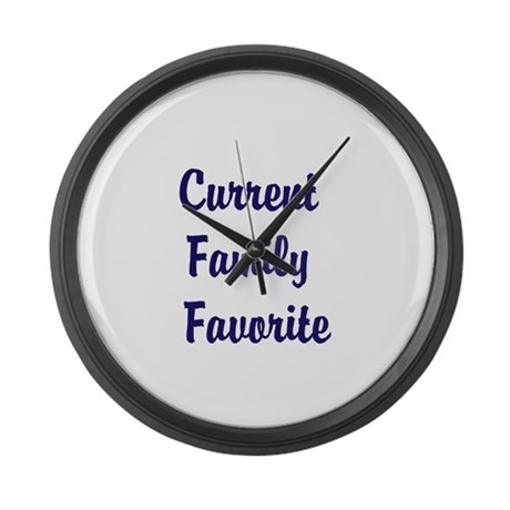 Current Family Favorite Funny Large Wall Clock