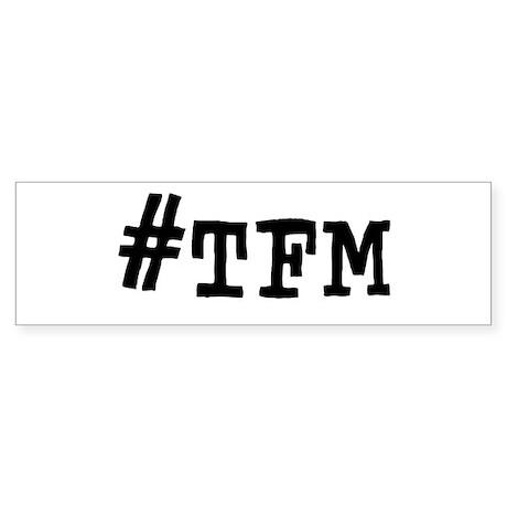 #TFM Sticker