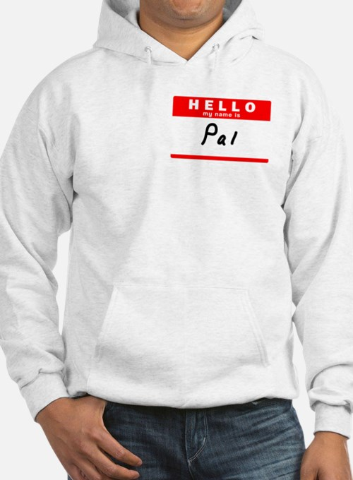 Pal, Name Tag Sticker Jumper Hoody