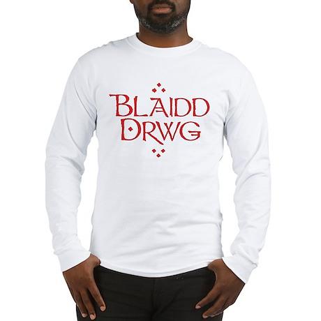blaidd drwg Long Sleeve T-Shirt