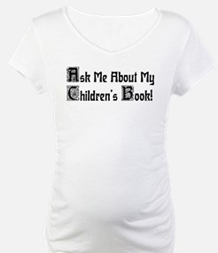 Ask Me About My Children's Book! Shirt