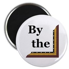 "By the Square 2.25"" Magnet (10 pack)"